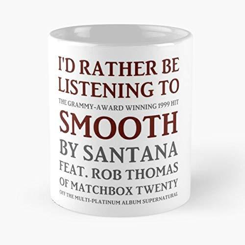 Meme Rob 90S Music Thomas Santana Smooth Matchbox Twenty 00S Best 11 oz Kaffeebecher - Nespresso Tassen Kaffee Motive