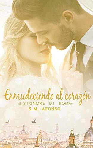 ENMUDECIANDO AL CORAZON de S.M. Afonso y Anaïs Valcárcel