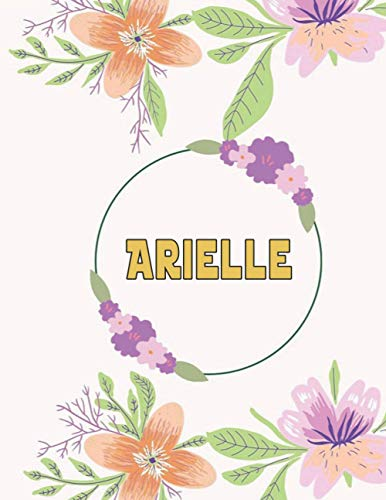 Arielle: Customized Journal with Floral Cover, personalized Notebook with Name, College Ruled, for Women and Girls