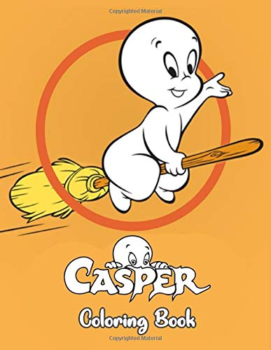 Casper Coloring Book: Casper the Friendly Ghost Coloring Book. Super Coloring Book for Kids and Fans – 50+ GIANT Great Pages with Premium Quality Images
