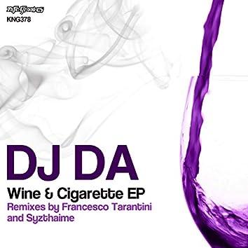 Wine And Cigarette