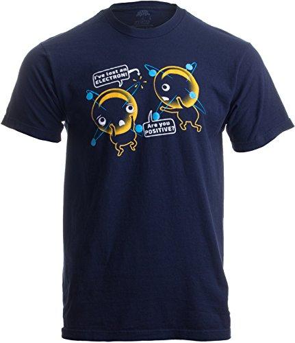 Ann Arbor T-shirt Co. «I'm Positive I've Lost an Electron» (Estoy Seguro de Que he perdido un electrón) - Broma sobre Cargas atómicas - Camiseta Unisex para Hombre -