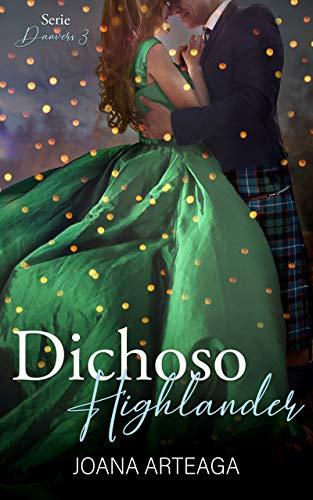 Bendito Highlander / Dichoso Highlander - Danvers 02,03 - Joana Arteaga (rom) 41Vr5B0Kz-L