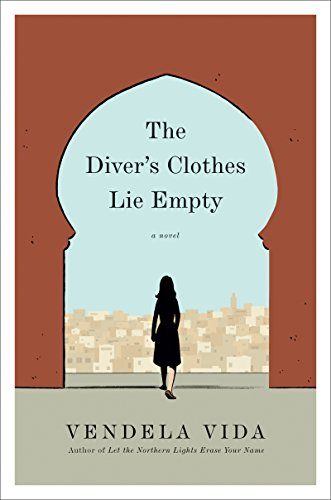 The Diver's Clothes Lie Empty: A Novel