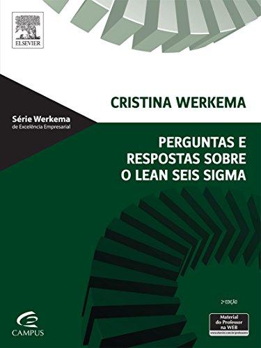 Perguntas e Respostas Sobre o Lean Seis Sigma