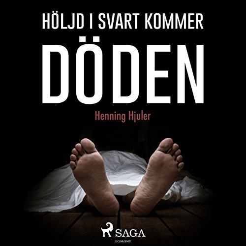 Höljd i svart kommer döden audiobook cover art