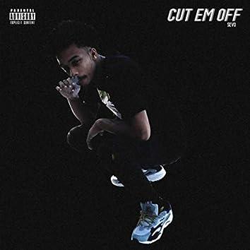 Cut Them Off