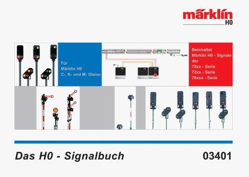 Märklin H0 Signalbuch 03401 C K M Gleise Handbuch zu den Form Licht Signalen HC