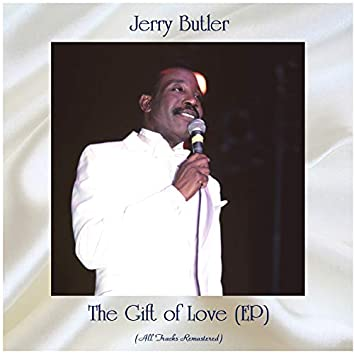 The Gift of Love (EP) (All Tracks Remastered)