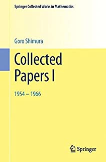 Collected Papers I: 1954 – 1966 (Springer Collected Works in Mathematics)