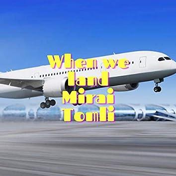 When We Land