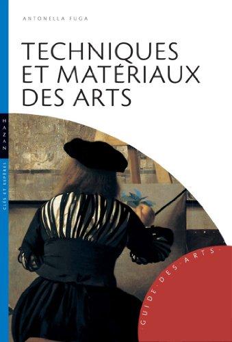 Techniques et matériaux des arts