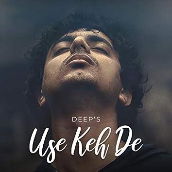 Use Keh De