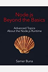 Node.js Beyond the Basics Paperback