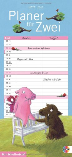Rosalie und Trüffel: Planer für 2 - 2012: Mit Schulferien