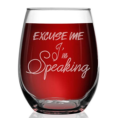 Shop4Ever Excuse Me I'm Speaking Engraved Stemless Wine Glass Kamala Harris Madame Vice President We Did It Glass