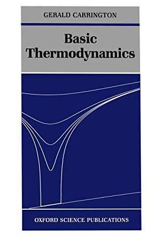 Basic Thermodynamics (Oxford Science Publications)