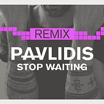 Stop Waiting (Remix)