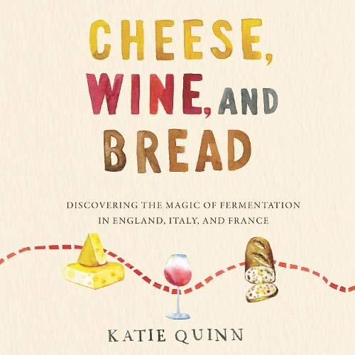 Cheese, Wine, and Bread cover art