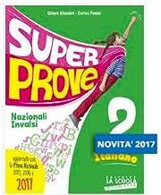 Scaricare Libri Super prove italiano. Prepariamoci all'INVALSI. Per la Scuola elementare: 2 PDF