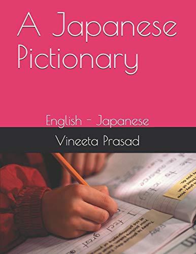A Japanese Pictionary: English - Japanese