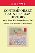 Who's Who in Contemporary Gay and Lesbian History Vol.2: From World War II to the Present Day