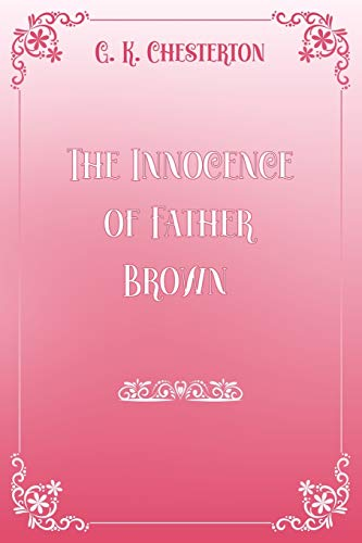The Innocence of Father Brown: Pink & White Premium Elegance Edition