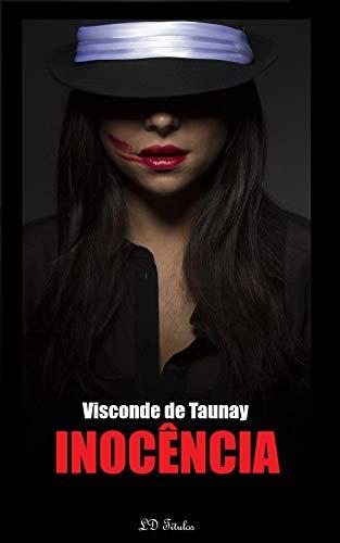 Inocência: Clássicos de Visconde de Taunay