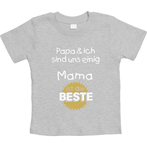 Papa & ich sind Uns einig Mama ist die Beste Unisex Baby Thirt 3-6 Monate Grau