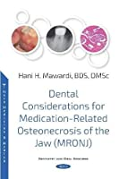 Dental Considerations for Medication-Related Osteonecrosis of the Jaw (MRONJ) (Denistry and Oral Sciences)