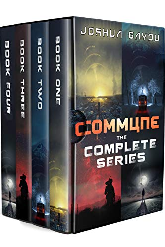 Commune: The Complete Series: A Post-Apocalyptic Survival Box Set (Books 1-4) by [Joshua Gayou, R.C. Bray]