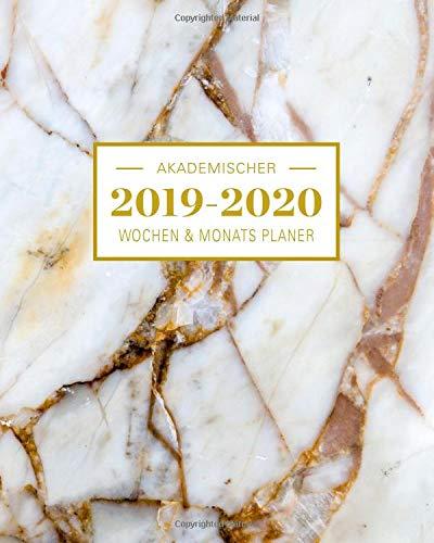 2019-2020 Akademischer Wochen- und Monatsplaner Marble Gold: Terminkalender Organizer, Studienplaner und Notizbuch mit inspirierenden Zitaten  August ... Juli 2020 (Planer Organizer, Band 5)