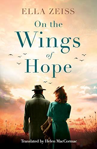 On the Wings of Hope by [Ella Zeiss, Helen MacCormac]