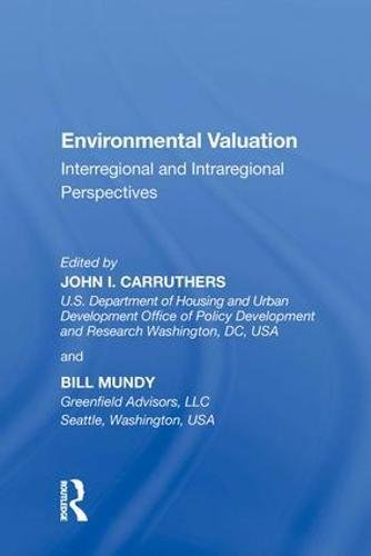 Environmental Valuation: Interregional and Intraregional Perspectives