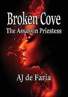 Broken Cove: The Assassin Priestess