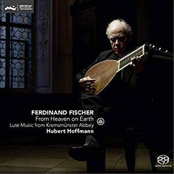 From Heaven on Earth - Lute Music from Kremsmunster Abbey