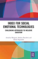 Index for Social Emotional Technologies: Challenging Approaches to Inclusive Education