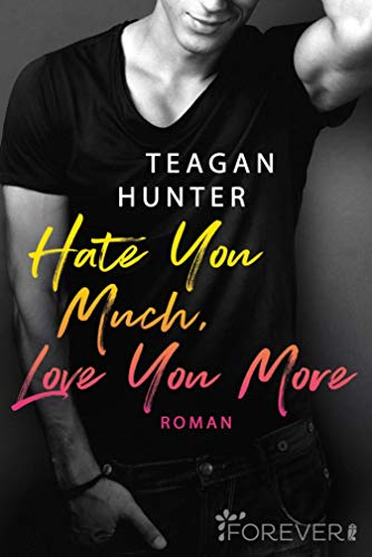 Hate You Much, Love You More: Roman (College Love 2)