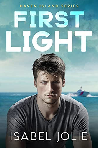 First Light (Haven Island Series)