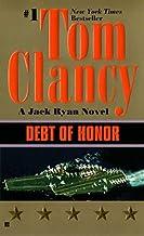 Debt of Honor (A Jack Ryan Novel) by Tom Clancy (1995-08-01)