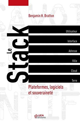 Le Stack: Plateformes, logiciel et souveraineté