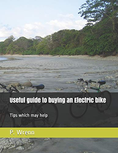A Guide to buying an Electric bike: Tips on things to be aware of