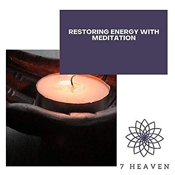 Restoring Energy With Meditation