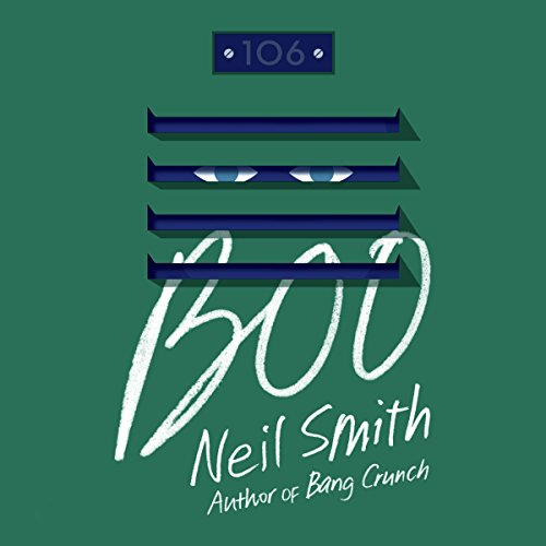 Boo     A Novel              By:                                                                                                                                 Neil Smith                               Narrated by:                                                                                                                                 Kirby Heyborne                      Length: 9 hrs and 50 mins     2 ratings     Overall 4.0