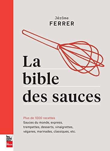 BIBLE DES SAUCES (LA)