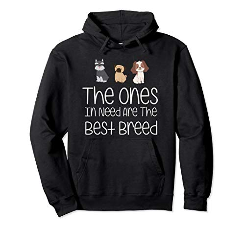 Ones In Need Are The Best Breed Rescue Veterinarian Gift Pullover Hoodie