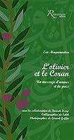 L'olivier et le Coran - Un message d'amour et de paix