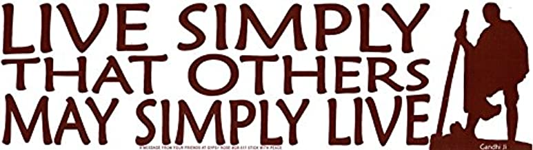 Live Simply That Others May Simply Live - Gandhi - Bumper Sticker / Decal (10.5