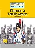 L'homme à l'oreille cassée - Niveau 1/A1 - Lecture CLE en français facile - Livre + CD
