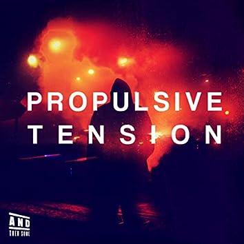 Propulsive Tension (Original Score)